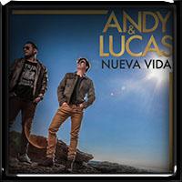 Andy & Lucas - Nueva vida (2018)