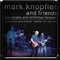 Mark Knopfler And Friends - Dire Straits And Hillbillies Farewell (2016)