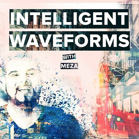 Meza - Intelligent Waveforms 027 (2018-05-19)