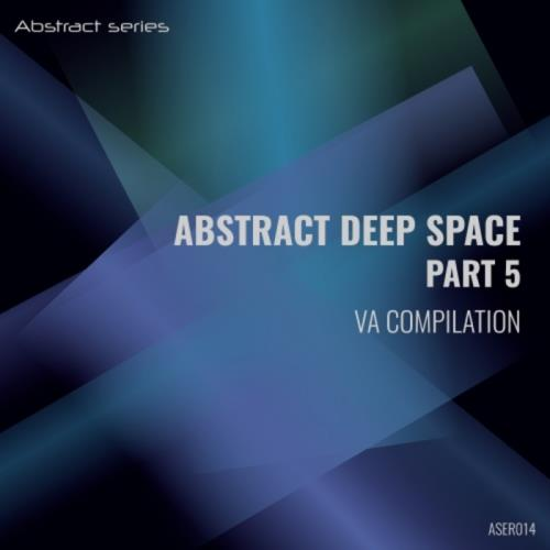 Abstract Deep Space Part 5 (2018)