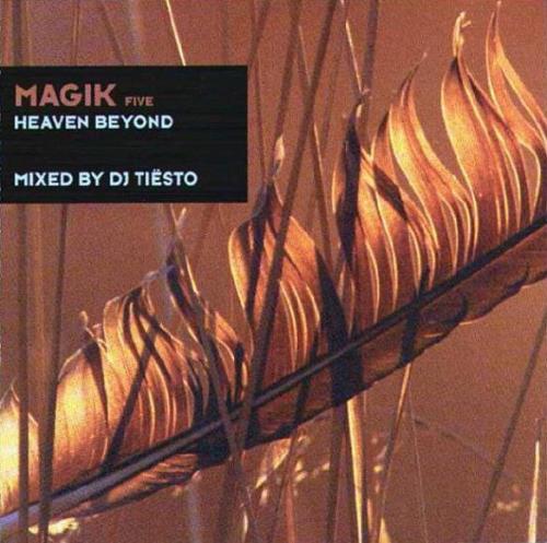 Magik Five: Heaven Beyond (Mixed By DJ Tiesto) (2000)