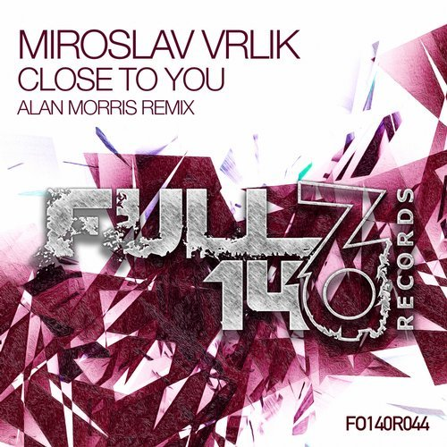 Miroslav Vrlik - Close To You (Alan Morris Remix) (2018)