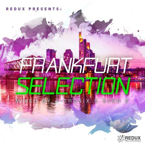 Redux Frankfurt Selection: Mixed by A-Tronix & Sven E (2018)