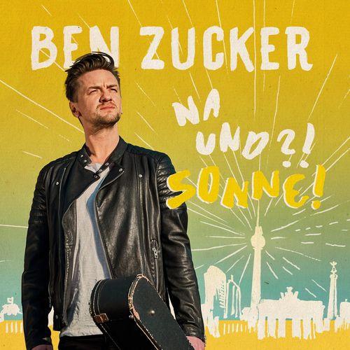 download Ben Zucker - Na Und! Sonne! (2018-FLAC)