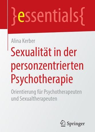 Alina Kerber - Sexualität in der personzentrierten Psychotherapie