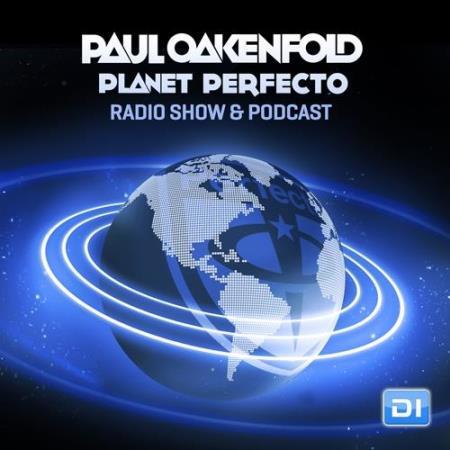 Paul Oakenfold - Planet Perfecto 412 (2018-09-24)