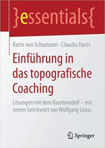 Karin von Schumann - Einführung in das topografische Coaching