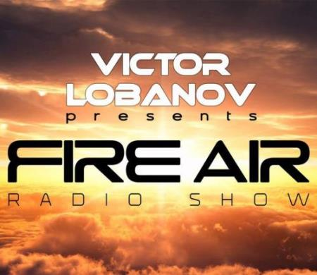 Victor Lobanov - Fire Air 187 (2018-07-18)
