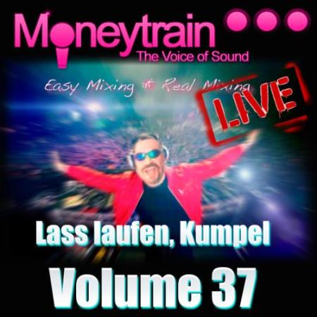 Lass Laufen Kumpel Volume 37 (Mixed By Moneytrain) (2018)