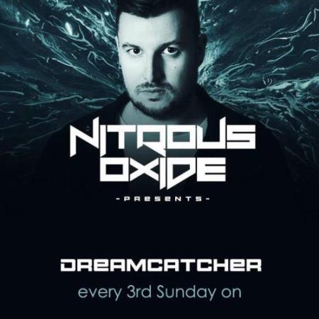Nitrous Oxide - Dreamcatcher 015 (2018-07-15)