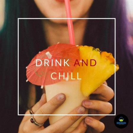 Francesco Digilio - Drink And Chill (2018)