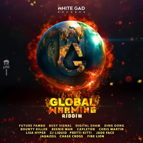 Global Warming Riddim (2018)