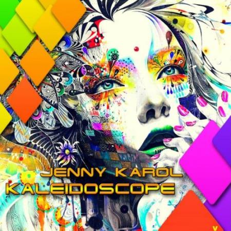 Jenny Karol & Lachev - Kaleidoscope 006 (2018-07-20)