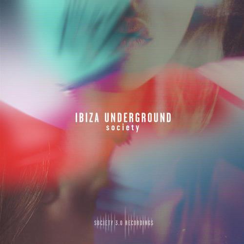 Ibiza Underground Society (2018)