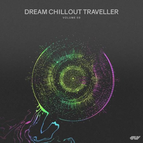 Dream Chillout Traveller, Vol.09 (2018)