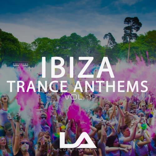 Ibiza Trance Anthems, Vol. 1 (2018)