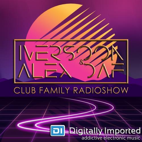 Iversoon & Alex Daf - Club Family Radioshow 153 (2 ...