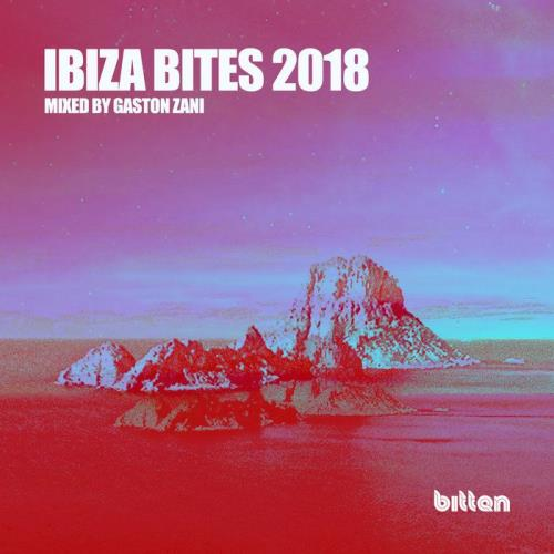 Gaston Zani - Bitten Presents / Ibiza Bites 2018 ( ...