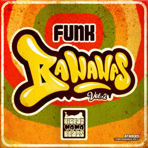 Funk Bananas Vol. 2 (2018)
