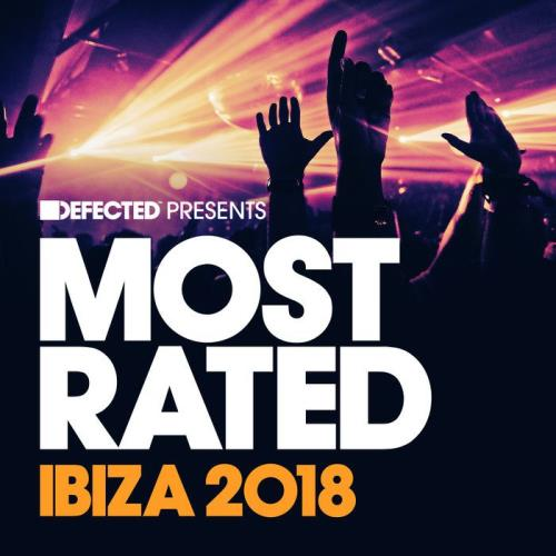 Defected Presents Most Rated Ibiza 2018 (2018)