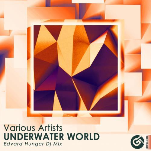 Gert - Underwater World (Edvard Hunger Dj Mix) (20 ...