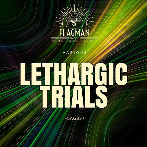 Lethargic Trials (2018)