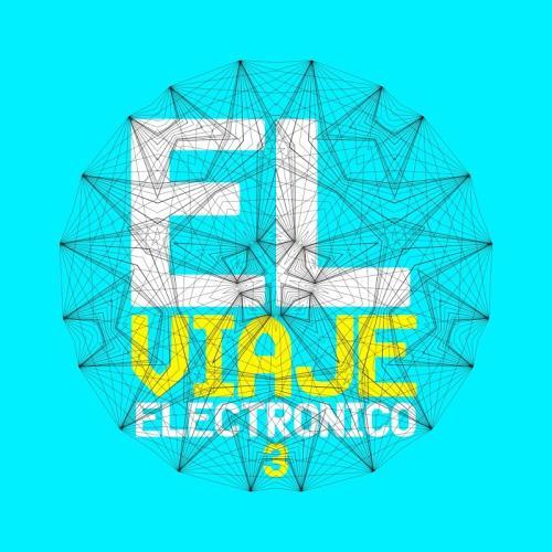 El Viaje Electronico 3 (2018)