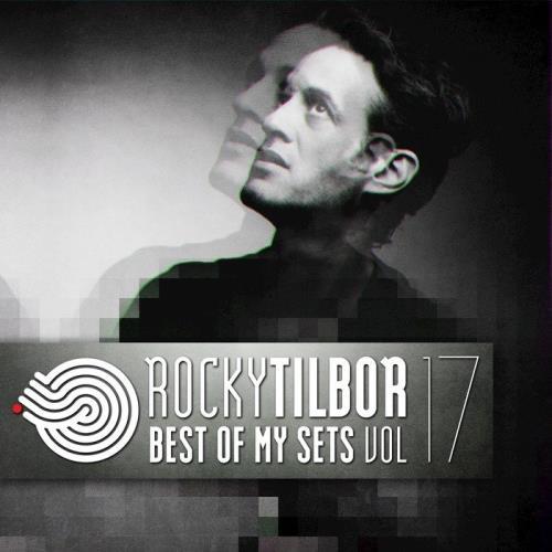 Rocky Tilbor - Best of My Set Vol. 17 (2018)