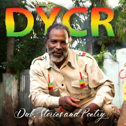 Dycr – Dub, Stories and Poetry (2018)