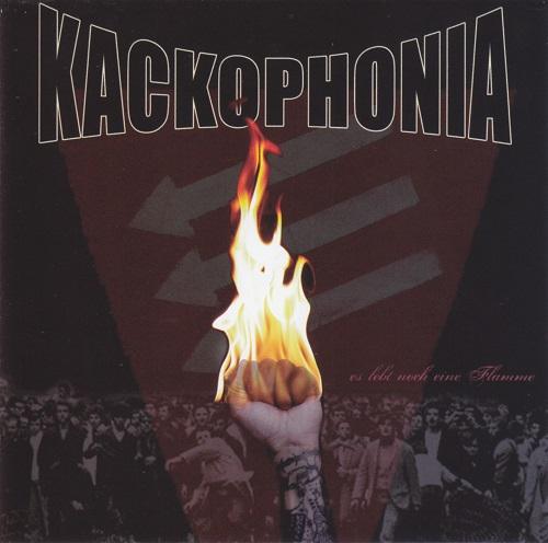Kackophonia - Es lebt noch eine Flamme (2009)