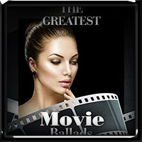 V.A. The Greatest Movie Ballads (2018)