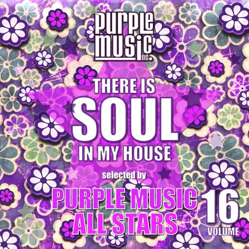 There Is Soul In My House - Purple Music All Stars ...