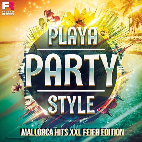 Playa Party Style (Mallorca Hits XXL Feier Edition) (2018)