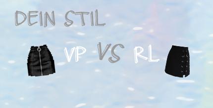 Wettbewerb Dein Stil: VP vs. RL
