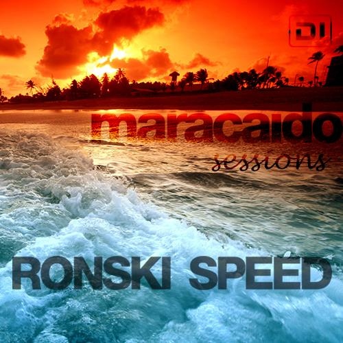 Ronski Speed - Maracaido Sessions (September 2018) ...