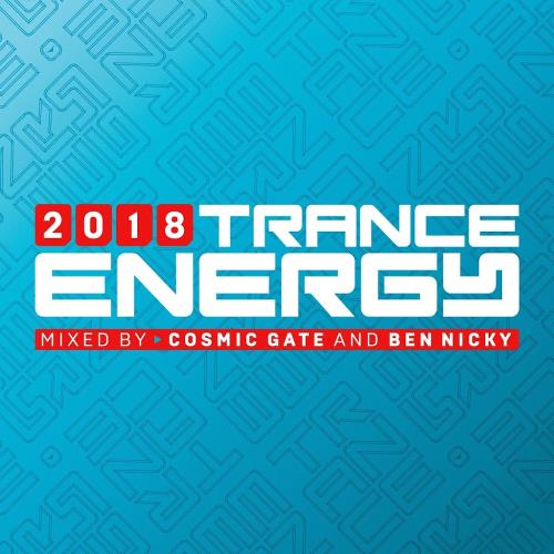 Cosmic Gate & Ben Nicky - Trance Energy 2018 (2018)