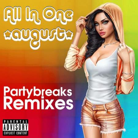 Partybreaks And Remixes - All In One August (001) (2018)