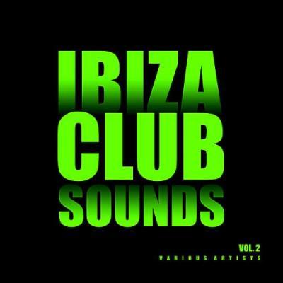 Ibiza Club Sounds (Vol.2) (2018)