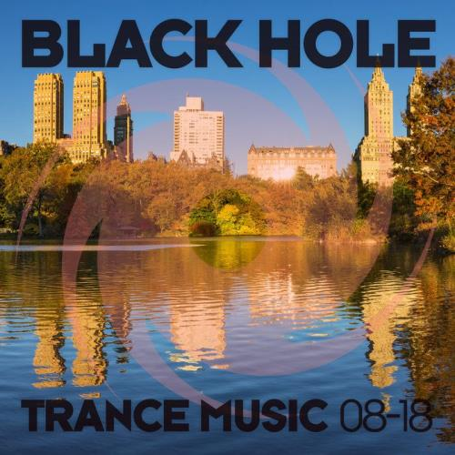 Black Hole Trance Music 08-18 (2018)