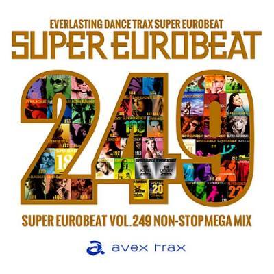 Super Eurobeat (Vol.249) Non-Stop Mega Mix (2018)