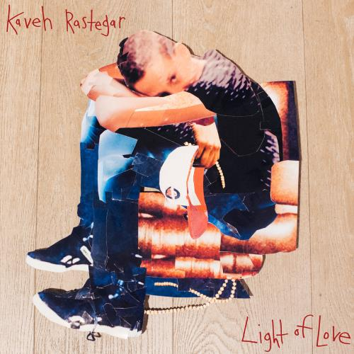 Kaveh Rastegar - Light Of Love (2018)