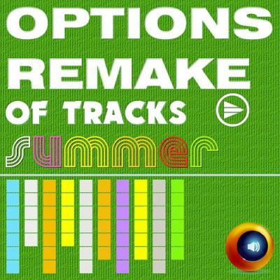 Options Remake Of Tracks Summer -B- (2018)