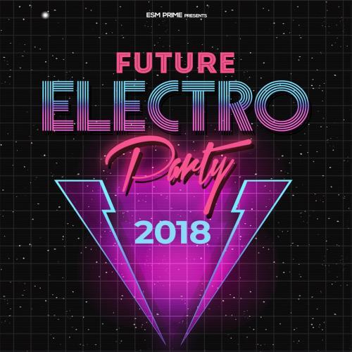 Future Electro Party 2018 (2018)