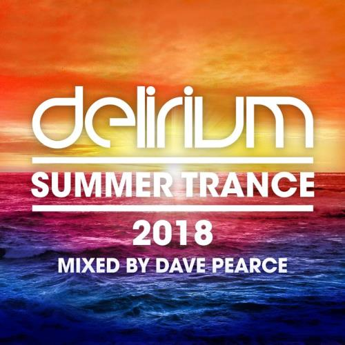 Delirium - Summer Trance 2018 (Mixed By Dave Pearc
