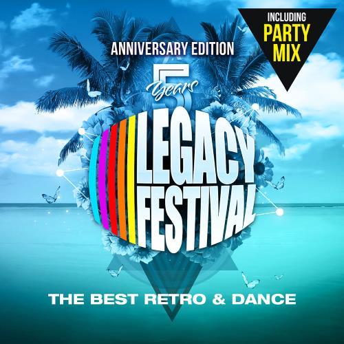 5 Years Legacy Festival: Anniversary Edition (2018) FLAC