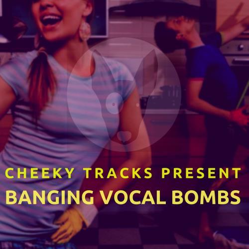 Banging Vocal Bombs (2018)