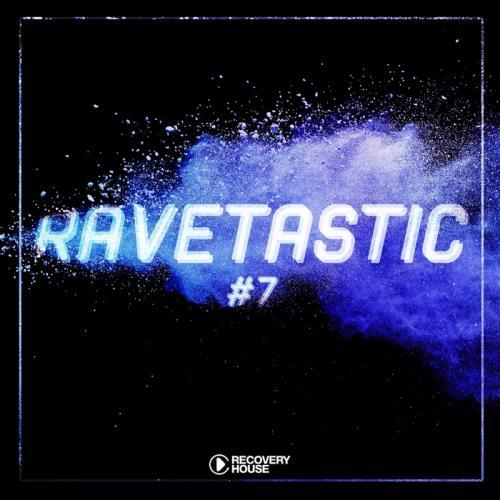 Ravetastic #7 (2018)