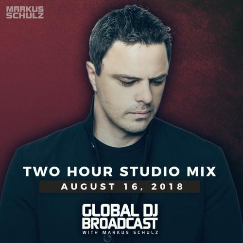 Markus Schulz - Global DJ Broadcast (2018-08-16)