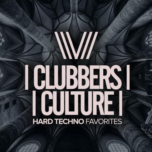 Clubbers Culture Hard Techno Favorites (2018)