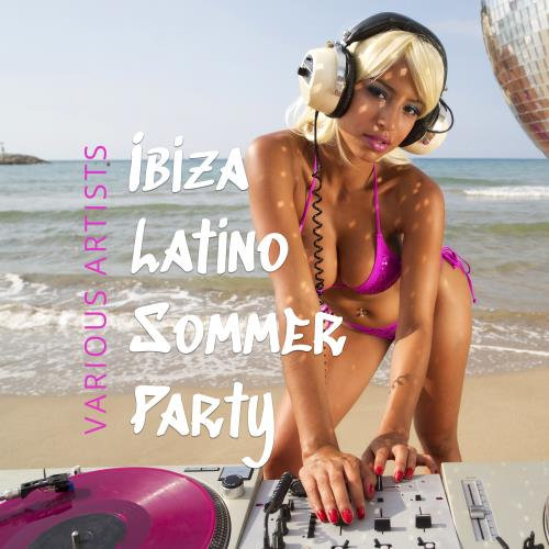 Ibiza Latino Sommer Party (2018)